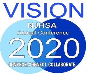 You're Invited to NJHSA's Annual Conference - VISION 2020: CONVENE. CONNECT. COLLABORATE.